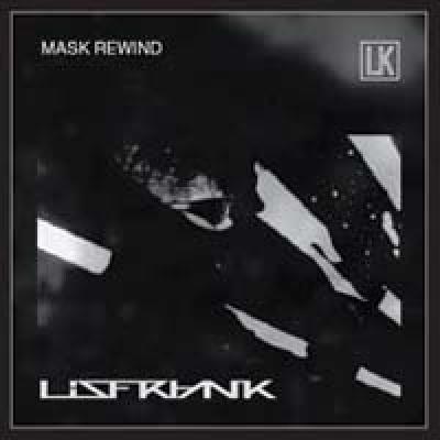Mask Rewind