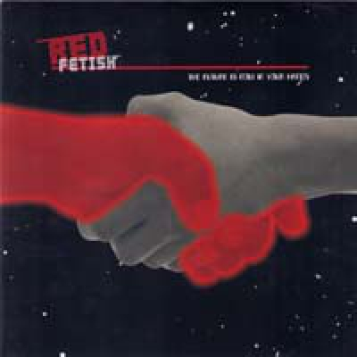 RED FETISH The Future Is Now In Your Hands