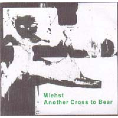 MLEHST Another cross to bear
