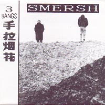 SMERSH 3 Bangs