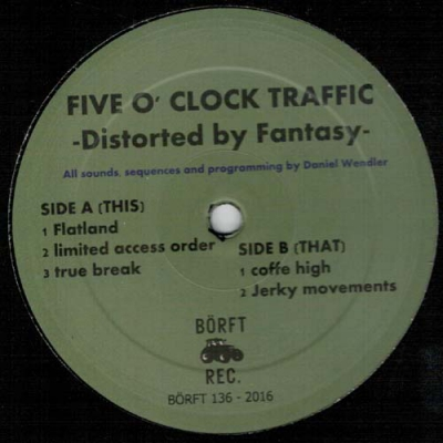 FIVE O´CLOCK TRAFFICDistorted by Fantasy (A / B)
