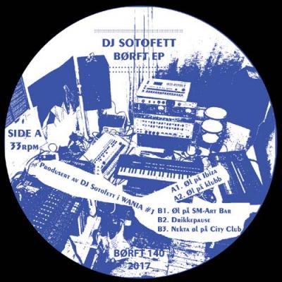 DJ SOTOFETTBØRFT EP