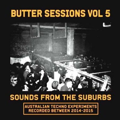 COMPILATIONButter Sessions Vol 5 (Sounds From The Suburbs)