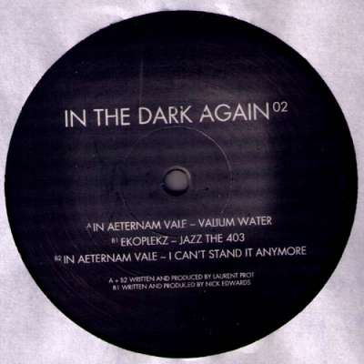 IN AETERNAM VALE / EKOPLEKZIn the Dark Again 02