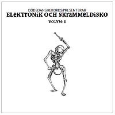 Elektronik och Skrammeldisko Volym:1