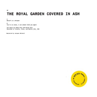 The Royal Garden Covered in Ash