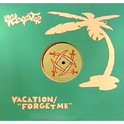 Vacation/Forget Me