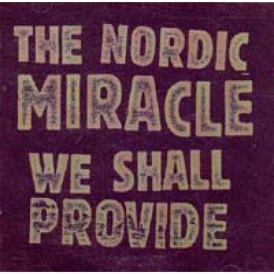 NORDIC MIRACLE (The) We shall provide