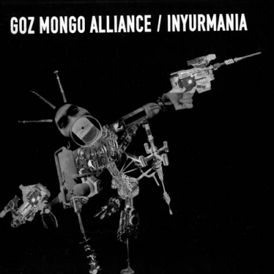 INYURMANIA / GOZ MONGO ALLIANCESplit
