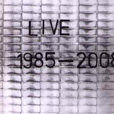 Live 1985 - 2008