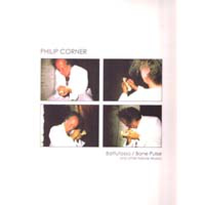 PHILIP CORNER Battutosso / Bone Pulse and other nature musics