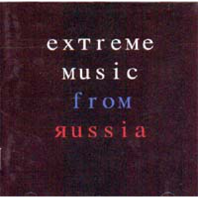 COMPILATION Extreme music from Russia