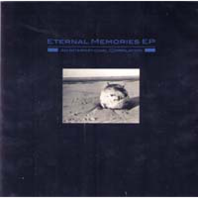 COMPILATION Eternal Memories EP