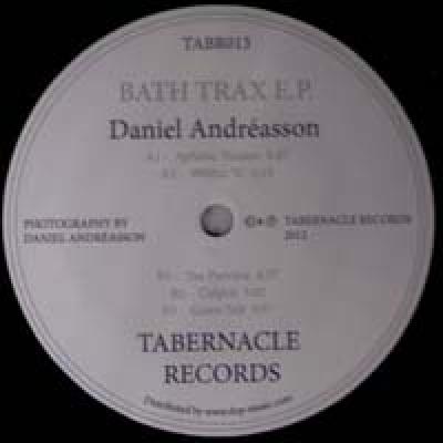 DANIEL ANDREASSON Bath Trax EP