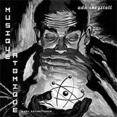 ADN CKRYSTALL Musique Atomique (sans surveillance)