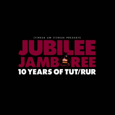 COMPILATIONJubilee Jamboree - 10 Years Of TuT/RuR