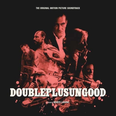 COMPILATIONDoubleplusungood (The Original Motion Picture Soundtrack)