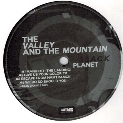 THE VALLEY AND THE MONTAINBlack Planet
